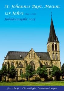 Broschüre zum Jubiläum 125 Jahre St. Johannes Bapt. Mesum